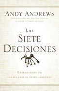 Las Siete Decisiones (Seven Dicisions, The) Paperback