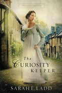The Curiosity Keeper (#01 in Treasures Of Surrey Novel Series) Paperback