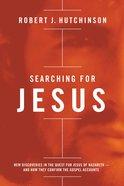 Searching For Jesus Hardback
