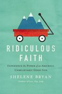 Ridiculous Faith Paperback
