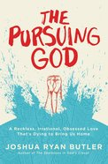 The Pursuing God Paperback