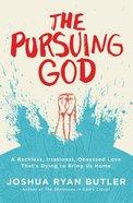 The Pursuing God Paperback