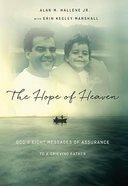The Hope of Heaven Hardback
