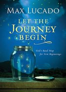 Let the Journey Begin Hardback