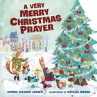 A Very Merry Christmas Prayer Board Book