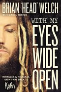 With My Eyes Wide Open Hardback