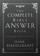 The Complete Bible Answer Book Hardback