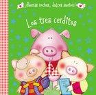 Tres Cerditos, Los (The Three Little Pigs) (Buenas Noches Dulces Suenos Series) Board Book