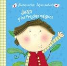 Juan Y Los Frijoles Magicos (Jack and the Magic Beans) (Buenas Noches Dulces Suenos Series) Board Book