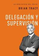 Delegacin Y Supervisin (Delegation & Supervision)