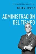 Administracin Del Tiempo (Time Management)