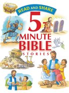 5 Minute Bible Stories (Read And Share Series)