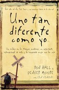 Uno Tan Diferente Como Yo (Same Kind Of Different To Me) Paperback