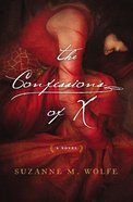 The Confessions of X Paperback