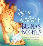 Dios Te Bendiga Y Buenas Noches (God Bless You and Good Night) (A God Bless Book Series)