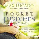 Pocket Prayers For Dads (Pocket Prayers Series) Hardback