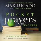 Pocket Prayers For Teachers (Pocket Prayers Series)