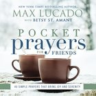 Pocket Prayers For Friends (Pocket Prayers Series) Hardback