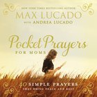 Pocket Prayers For Moms (Pocket Prayers Series) Hardback