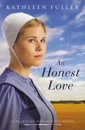 An Honest Love (#02 in Hearts Of Middlefield Series) Mass Market