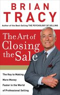 The Art of Closing the Sale Paperback