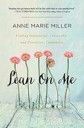 Lean on Me Paperback