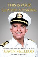 This is Your Captain Speaking Hardback