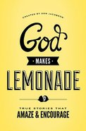 God Makes Lemonade Paperback