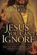 The Jesus You Can't Ignore Hardback