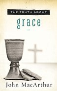 The Truth About Grace Paperback