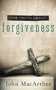 The Truth About Forgiveness Paperback