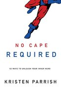 No Cape Required: A Devotional Paperback