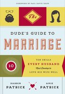 The Dude's Guide to Marriage Paperback
