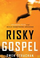 Risky Gospel Paperback