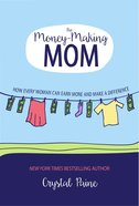 The Money-Making Mom Hardback