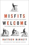 Misfits Welcome Hardback