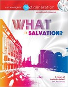 What is Salvation? New Testament Devotional and Journal (MP3) (Word Of Promise Next Generation Series) Paperback