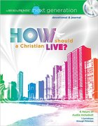 How Should a Christian Live? New Testament Devotional and Journal (MP3) (Word Of Promise Next Generation Series) Paperback