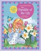 The Parable of the Lily (The Parable Series) Board Book