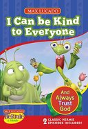 I Can Be Kind to Everyone (Hermie And Friends Series)