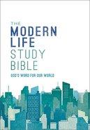 The NKJV Modern Life Study Bible Hardback