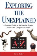 Exploring the Unexplained Paperback