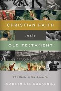 Christian Faith in the Old Testament Paperback