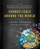 Evangelicals Around the World Hardback