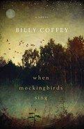 When Mockingbirds Sing Paperback
