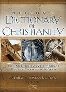 Nelson's Dictionary of Christianity Paperback