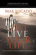 Outlive Your Life (Participant's Guide) Paperback