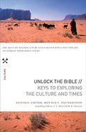 Keys to Exploring the Culture and Times (Unlock The Bible Series) Paperback