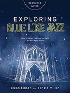 Exploring Blue Like Jazz Resource Guide Paperback