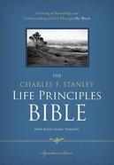 NKJV Charles F. Stanley Life Principles Bible Signature Series (Black Letter Edition) Hardback